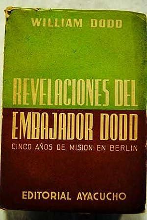 Revelaciones del Embajador Dodd: Dodd, William