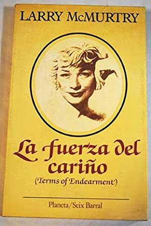 La fuerza del cariño: terms of endearment: McMurtry, Larry