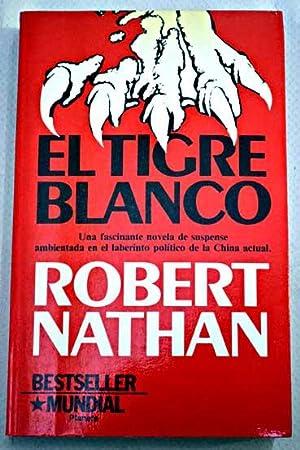 El tigre blanco: Nathan, Robert Stuart