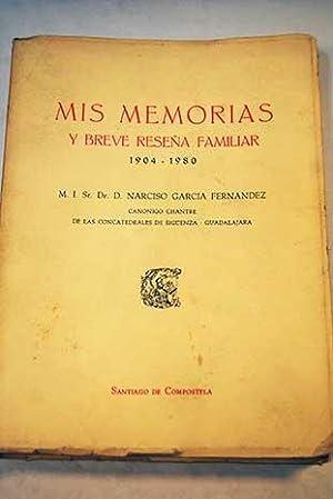 Mis memorias y breve reseña familiar 1904-1980: García Fernández, Narciso