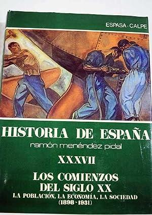 Historia de España, tomo XXXVII: Los comienzos del siglo XX: la población, la econom&...