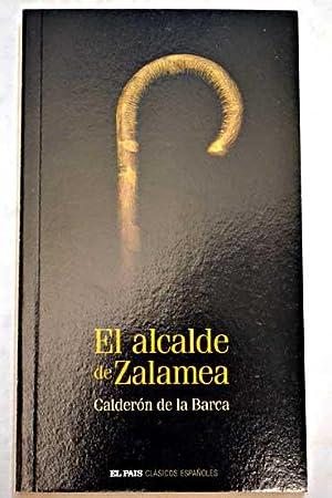 El alcalde de Zalamea: Calderón de la