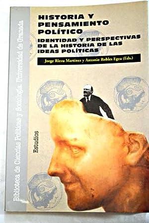 Historia y pensamiento político: identidad y perspectivas de la historia de las ideas pol&...