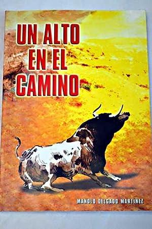 Un alto en el camino: Delgado Martínez, Manolo