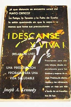 Descanse y viva!: Kennedy, Joseph A.