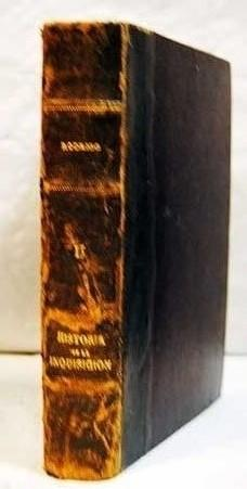 Historia verdadera de la Inquisición. Tomo II: García Rodrigo, Francisco