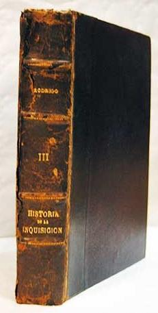 Historia verdadera de la Inquisición. Tomo III: García Rodrigo, Francisco