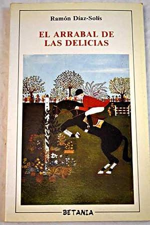 El arrabal de las delicias: Díaz-Solís, Ramón