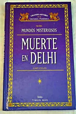 Muerte en Delhi: Gygax, Gary