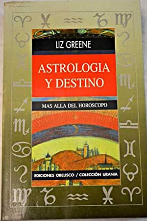 Astrología y destino: Greene, Liz