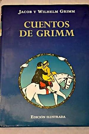 Cuentos de Grimm: Grimm, Jacob