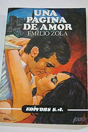 Una página de amor. Tomo I: Zola, Emile
