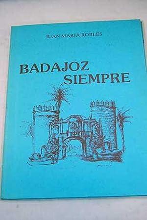 Badajoz siempre: Robles, Juan María