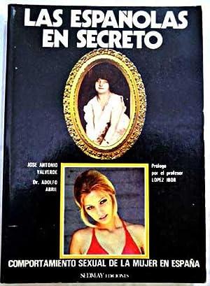 Las españolas en secreto: comportamiento sexual de: Valverde, José Antonio