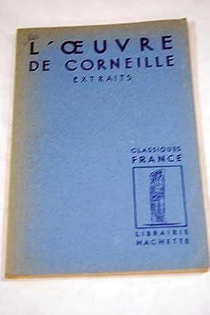 L?oeuvre de Corneille: extraits: Stegmann, André