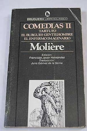 Comedias. Tomo II: Tartufo; El burqués gentilhombre;: Molière