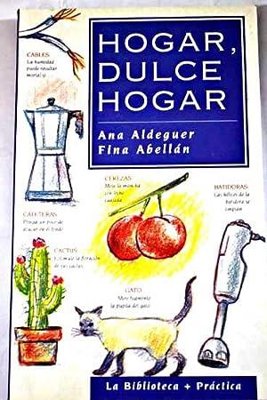 Hogar, dulce hogar: Aldeguer, Ana