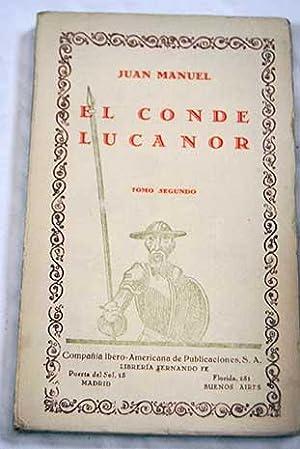 El conde Lucanor Tomo II: Juan Manuel