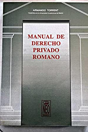 Manual de derecho privado romano: Torrent, Armando