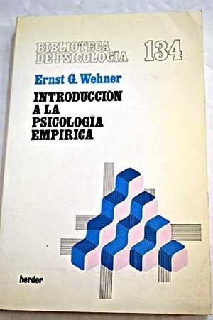 Introducción a la psicología empírica: Wehner, Ernst G.