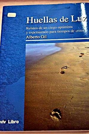 Huellas de luz: Gil, Alberto