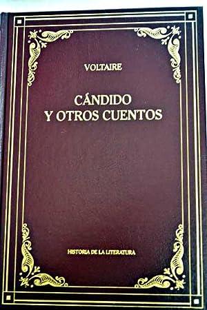 Cándido y otros cuentos: Voltaire