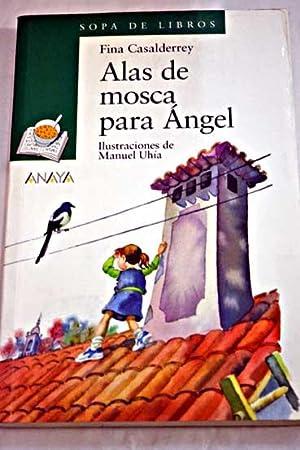 Alas de mosca para Ángel: Casalderrey, Fina