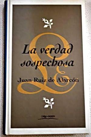 La verdad sospechosa: Ruiz de Alarcón,