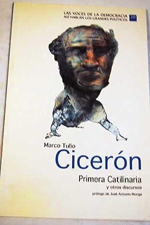 Marco Tulio Cicerón: primera catilinaria y otros: Cicerón, Marco Tulio