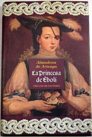 La princesa de Éboli: Arteaga, Almudena de
