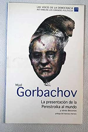 Mijaíl Gorbachov. La presentación de la Perestroika: Gorbachov, Mijaíl