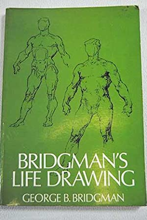 Bridgman's life drawing: Bridgman, George B.