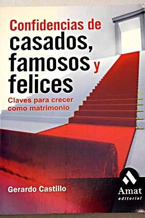 Confidencias de casados famosos y felices: claves: Castillo Ceballos, Gerardo