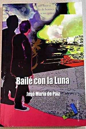 Bailé con la luna: Páiz López, José