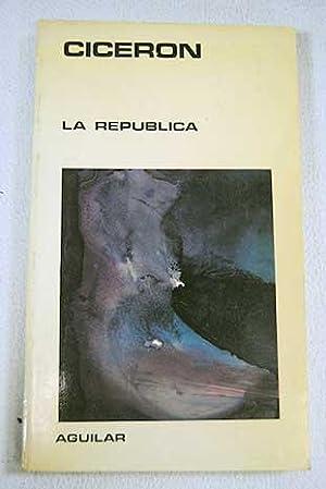 La República: Cicerón, Marco Tulio