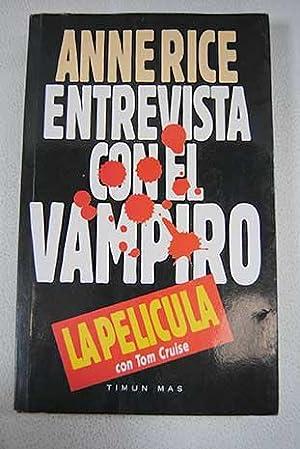 Entrevista con el vampiro: Rice, Anne
