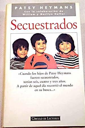 Secuestrados: Heymans, Patsy