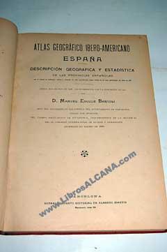 Atlas geográfico ibero-americano : España, I. Descripción: Escudé Bartolí, Manuel