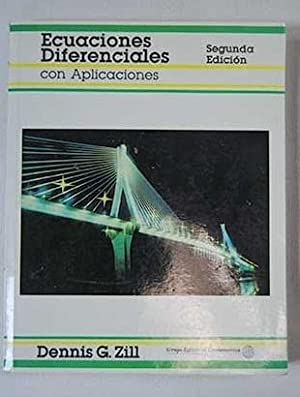 Ecuaciones diferenciales con aplicaciones: Zill, Dennis G.