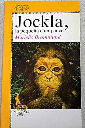Jockla, la pequeña chimpancé: cómo creció en: Brommund, Marielis