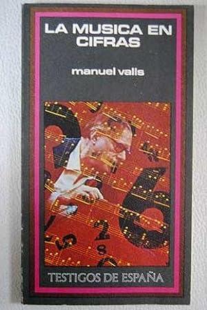 La música en cifras: Valls, Manuel