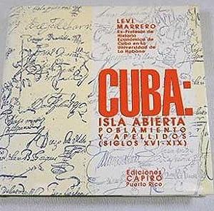 Cuba: isla abierta. Poblamiento y apellidos (siglos: Marrero, Levi