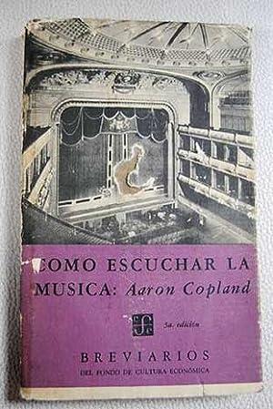 Cómo escuchar la música: Copland, Aaron