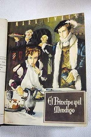 El príncipe y el mendigo ; Las: Twain, Mark