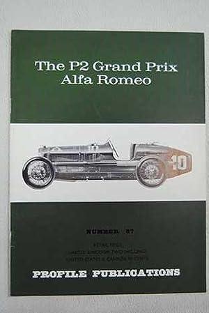 The P2 Grand Prix Alfa Romeo: Hull, Peter; Fusi,