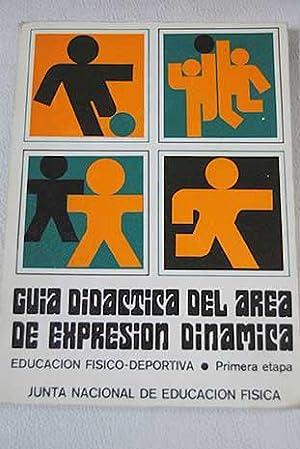Guía didáctica del área de expresión dinámica: