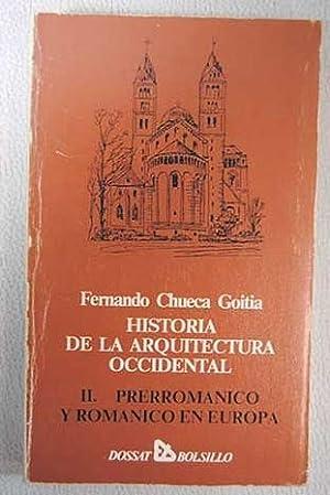 Historia de la arquitectura occidental. Tomo II: Chueca Goitia, Fernando