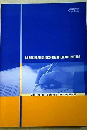 La sociedad de responsabilidad limitada: cien preguntas: Cachón Blanco, José