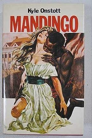 Mandingo: Onstott, Kyle