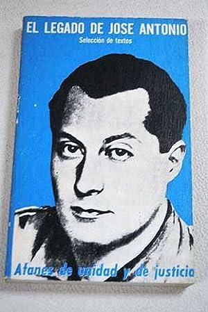 El legado de José Antonio: traducción y: Primo de Rivera,